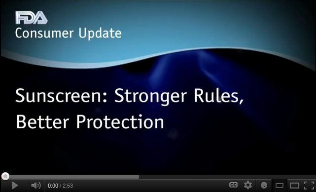 Click to view the FDA's video on new sunscreen regulations
