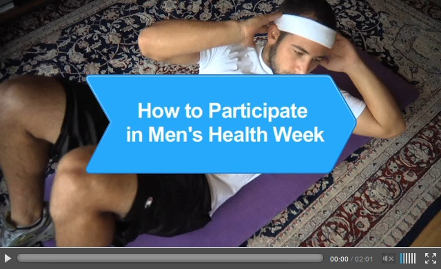 Watch for suggestions on how to participate in Men's Health Week